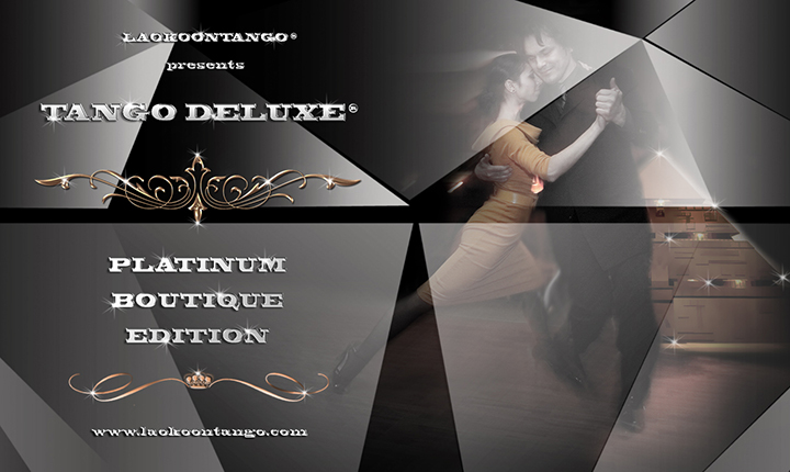 Tango Deluxe Weekend - Platinum Boutique Edition by Laokoontango