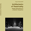 Book: Architectonics Of Theatricality by Ivaylo Alexandroff (English Edition)